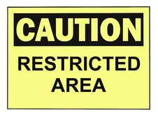 Caution Restricted Area Warning Sign Stock Photography
