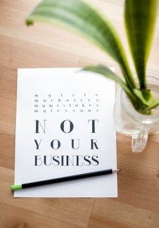 Free Not Your Business Print Poster Royalty Free Stock Photos - 104569998