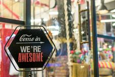 Free Come In We Re Awesome Sign Stock Photos - 116504343