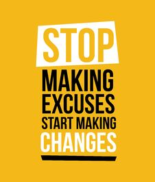 Free Stop Making Excuses Vector Illustration Print Design Stock Images - 124874094