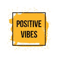 Free Positive Vibes. Motivation Quote. Vector Concept For Design Stock Photos - 126411453