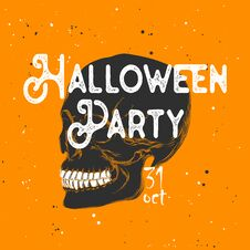 Free Hand Drawn Sketch Of Skull With Modern Typography Text. Detailed Vintage Etching Style Drawing, Halloween Card For Invitation. Royalty Free Stock Photo - 130467155