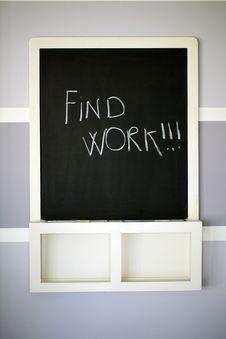 Blackboard With Chalk Written Find Work Royalty Free Stock Photos