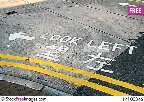 Free Look Left Sign In The Street In Hong Kong Royalty Free Stock Image - 14103346