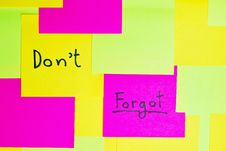 Don T Forgot  Colorful Reminder Note Royalty Free Stock Image