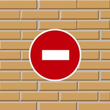 Free Prohibiting Traffic Sign On Brick Wall Royalty Free Stock Photos - 16553348