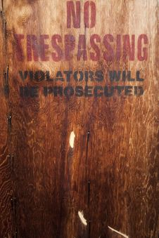 Free Wood Texture No Trespassing Stock Photography - 16999532
