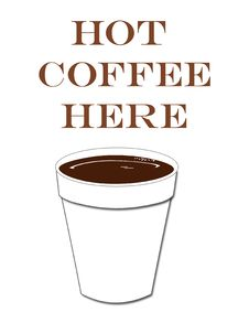 Free Hot Coffee Here Stock Images - 18918114