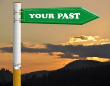 Free Your Past Cigarette Road Sign Royalty Free Stock Image - 19206066