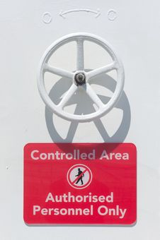 Free Controlled Area Sign On A Ship Stock Images - 20621294