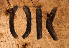 Free Text Ok On Wood Royalty Free Stock Photography - 20898887