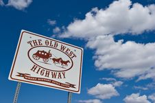 Free The Old West Highway Road Sign Stock Image - 21225121