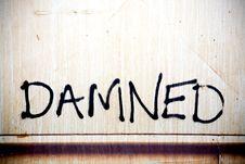 Free Damned Grunge Background Royalty Free Stock Photography - 2164677