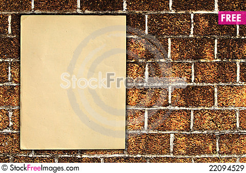 Free Old Paper On Brick Wall Royalty Free Stock Images - 22094529