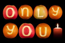 Words ONLY YOU And A Candle Stock Photo
