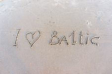Free I Love Baltic. Inscription On White Sand. Royalty Free Stock Photos - 26269798