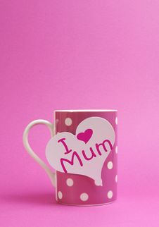 Free I Love Mum For Mothers Day Pink Polka Dot Coffee Cup Mug Royalty Free Stock Photo - 29697815
