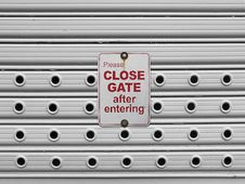 Free Close Roll Up Gate Sign Royalty Free Stock Photography - 31487647