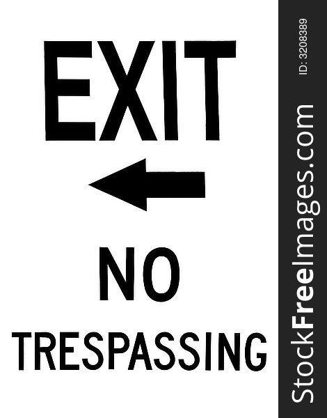 Exit No Trespassing Sign