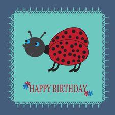 Beautiful Birthday Card With A Cute Cartoon Ladybu Royalty Free Stock Photos