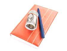 Free Book, Dollars And Pen On A White Background Royalty Free Stock Images - 34303559