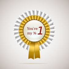 You Are My Number One, Gold And White Ribbons Royalty Free Stock Photos