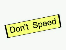 Free Don T Speed Sign 2 Stock Photo - 3606850