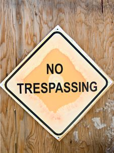 Free  No Trespassing  Sign Royalty Free Stock Photo - 4632285