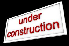Free Sign Says Under Construction Royalty Free Stock Photos - 5370428