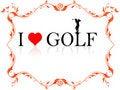 Free I Love Golf Royalty Free Stock Photo - 5453445