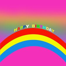 Free Happy Birthday And Rainbow Stock Image - 6020221