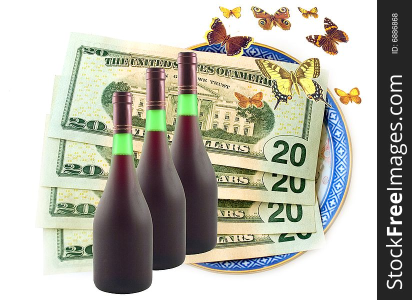 Butterflies fly dollars and wine