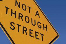Free Not A Through Steet Sign Royalty Free Stock Photos - 779178