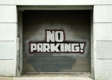 No Parking Sign On Garage Door Royalty Free Stock Image