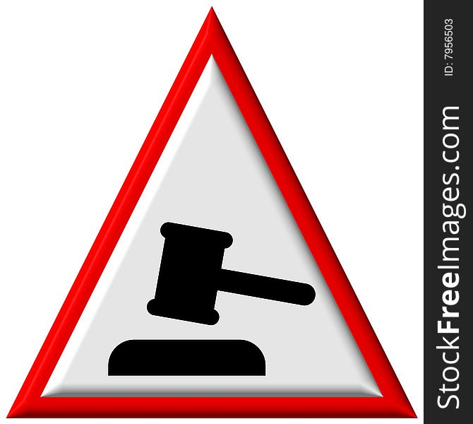 Warning sign - courthouse