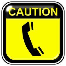 Free Caution - Telephone Stock Photo - 7968770