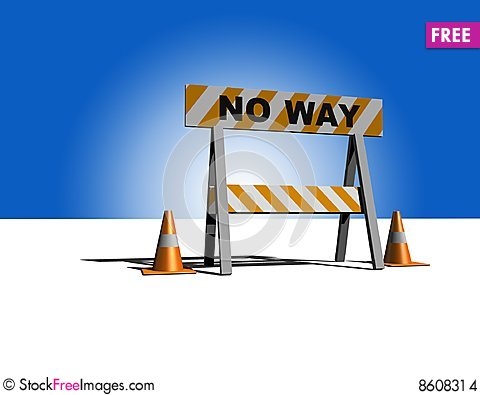 Free No Way! - Construction And Caution Sign Stock Images - 8608314