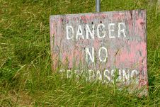 Free Danger - No Trespassing Stock Photo - 931960
