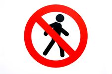 Free Forbidding Pass To Pedestrians Sign Stock Photography - 9577122